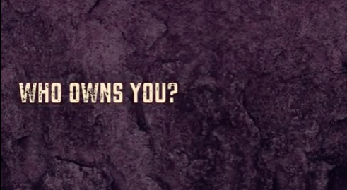 who owns you?